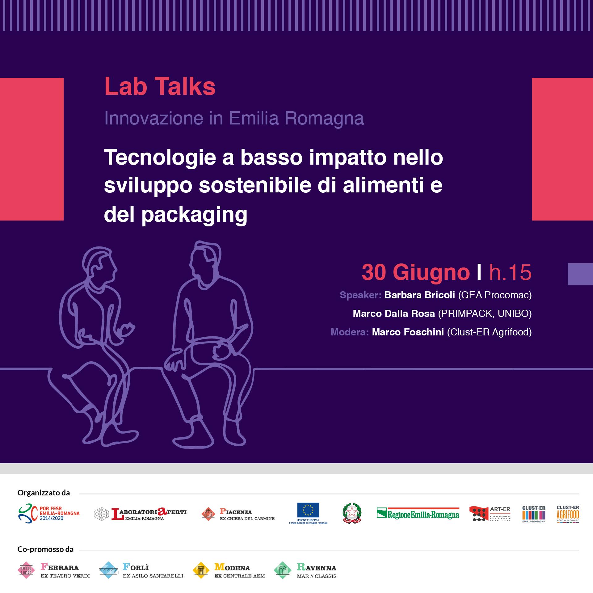 30 GIUGNO – Tecnologie a basso impatto nello sviluppo sostenibile di alimenti e del packaging – LAB TALK INNOVAZIONE IN EMILIA-ROMAGNA